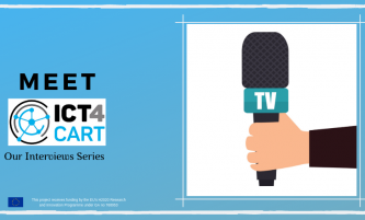 Meet ICT4CART: the Interview Series, 6th edition